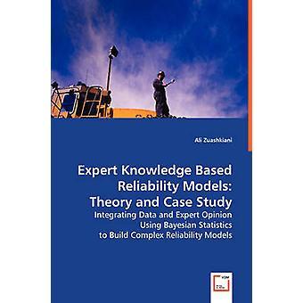 Conoscenza approfondita basato su modelli di affidabilità di Zuashkiani & Ali