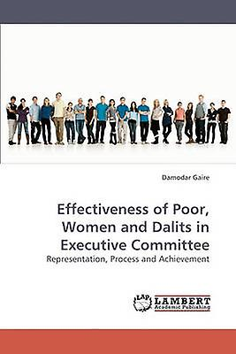 Effectiveness of Poor femmes and Dalits in Executive Committee by Gaire Damodar