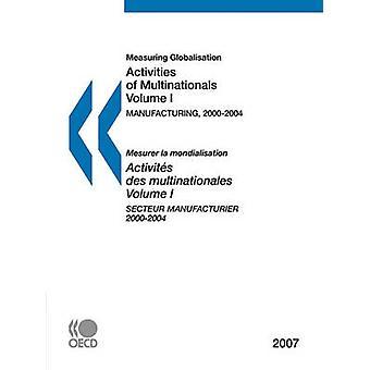 Måling af globaliseringen aktiviteter af multinationale selskaber 2007 volumen fremstiller jeg sektor af OECD Publishing