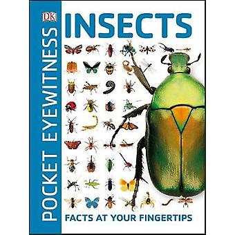 Pocket Eyewitness Insects - Facts at Your Fingertips by DK - 978024134