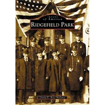 Ridgefield Park by Donna E Rose McEntee - 9780738512235 Book