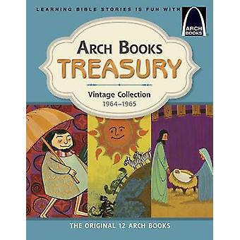 Arch Books Treasury - Vintage Collection - 1964-1965 by Various - 9780
