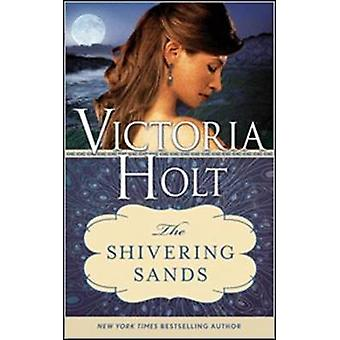 Shivering Sands by Victoria Holt - 9781402277498 Book