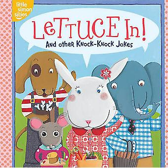 Lettuce In! - And Other Knock-Knock Jokes by Tina Gallo - Emilie Choll