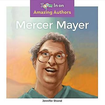 Mercer Mayer by Jennifer Strand - 9781680792171 Book
