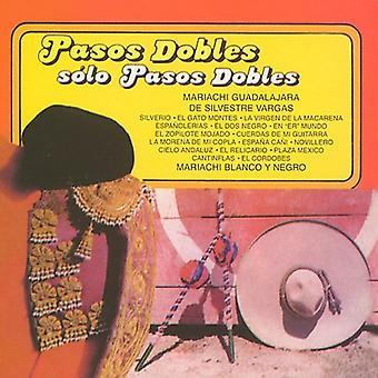 Mariachi Guadalajara De Silvestre Vargas/Mariachi - importación USA Pasos Dobles Con Marichi [CD]