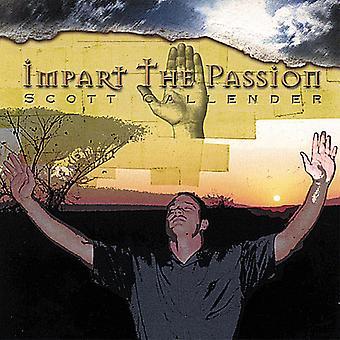 Vermitteln Sie Scott Callender - die Leidenschaft [CD] USA import