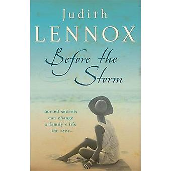 Before the Storm by Judith Lennox - 9780755331345 Book