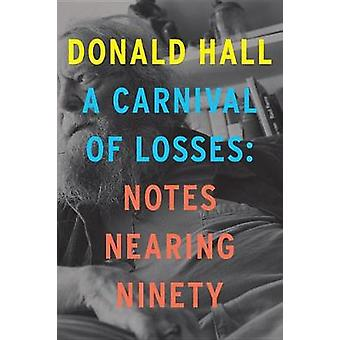 A Carnival of Losses - Nones Nearing Ninety by A Carnival of Losses - N