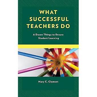 Wat succesvolle leraren - een dozijn dingen doen om de Student mietjes
