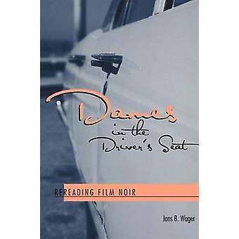 Damen in den Fahrersitz - Wiederlesen Film Noir durch Jans B. Wager - 97