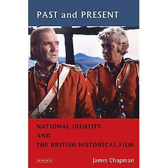 Förr och nu - nationell identitet och den historiska brittiskt Film b