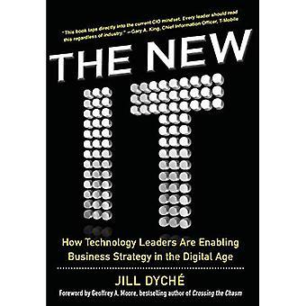 De nieuwe het: Hoe technologie leiders bedrijfsstrategie inschakelen in het digitale tijdperk zijn