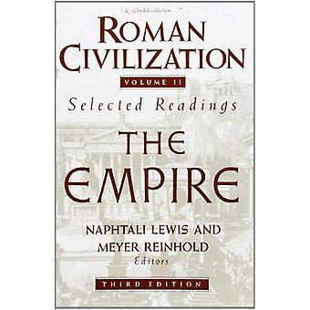 Roman Civilization: Selected Readings, Vol. 2, The Empire