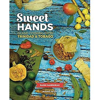 Sweet Hands: Island Cooking� from Trinidad & Tobago