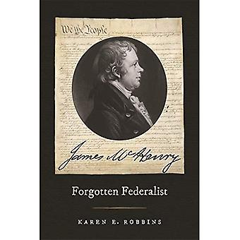 James McHenry, Forgotten Federalist (Studies in the Legal History of the South)