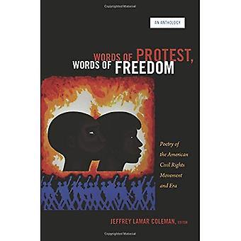 Worte des Protestes, Worte der Freiheit: Poesie der amerikanischen bürgerlichen Rechte Bewegung und Zeit