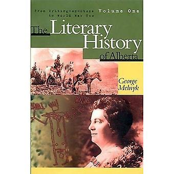 The Literary History of Alberta, Volume One