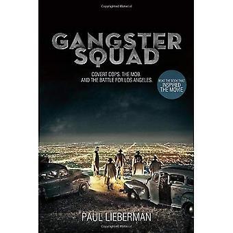 Gangster Squad: Flics secrètes, la foule et la bataille de Los Angeles