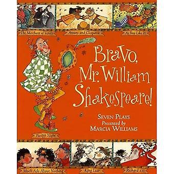 Bravo, M. William Shakespeare!