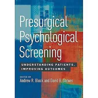 Präoperativen psychologische Screening: Verständnis Patienten, bessere Ergebnisse