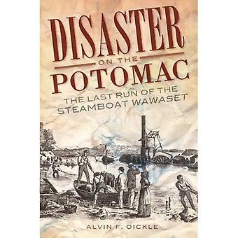 Katastrophe auf dem Potomac: der letzten Ausführung des Steamboat Wawaset