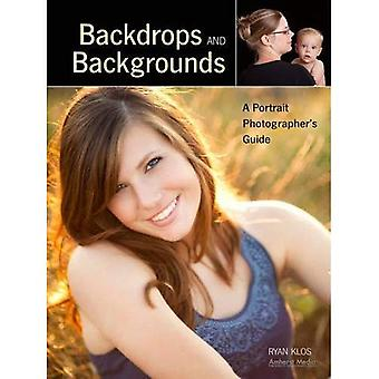 Backdrops and Backgrounds: A Portrait Photographer's Guide
