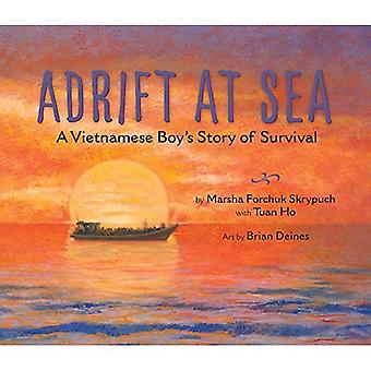 Adrift at Sea: A Vietnamese Boy's Story of Survival