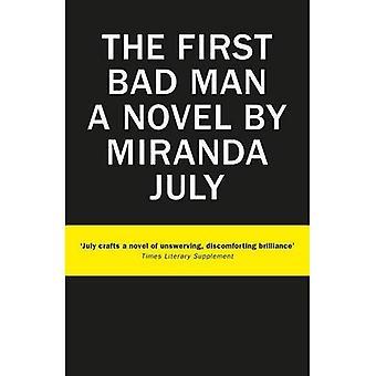 Die ersten schlechter Mensch