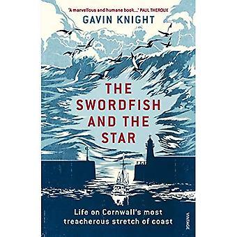 Der Schwertfisch und der Stern: Leben an Cornwalls tückischsten Küstenabschnitt