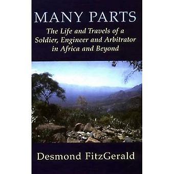 Nombreuses pièces: La vie et les voyages d'un soldat, l'ingénieur et l'arbitre en Afrique et au-delà