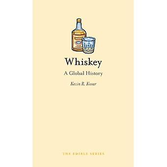 Whisky: Una historia Global