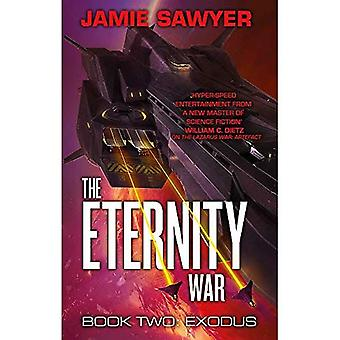 The Eternity War: Exodus (The Eternity War)