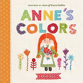 Anne's Colors: Inspired by Anne of Green Gables [Board book]