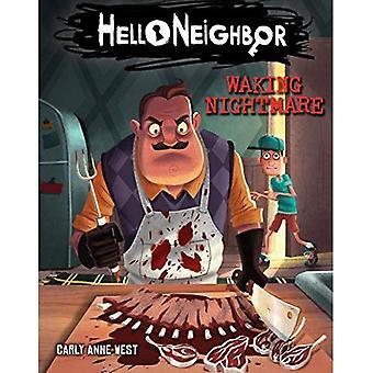 Hello Neighbor #2: Waking Nightmare (Hello Neighbor)