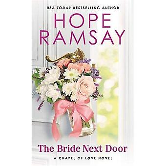 The Bride Next Door (Forever Special Release) (Chapel of Love)