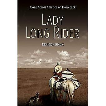 Lady Long Rider: Seul à travers l'Amérique à cheval