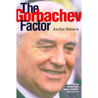 Le facteur de Gorbatchev de Brown & Archie