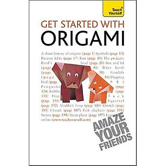 Get Started with Origami Teach Yourself by Harbin & Robert