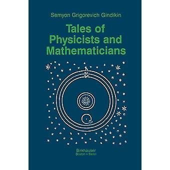 Tales of Physicists and Mathematicians by Gindikin & Simon