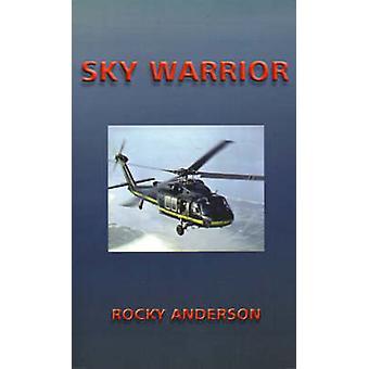 Sky Warrior by Anderson & Rocky