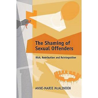 Den Shaming sexuella brottslingar av McAlinden & AnneMarie