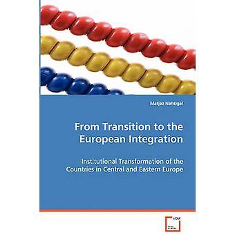 Dalla transizione verso l'integrazione europea di Novello & Matjaz