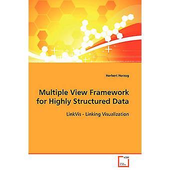 当社とハーバートによる高度に構造化されたデータのためのマルチビューフレームワーク