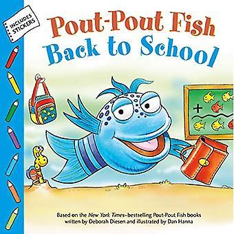 The Pout-Pout Fish 8x8 (Back to School) (Pout-Pout� Fish Adventure)