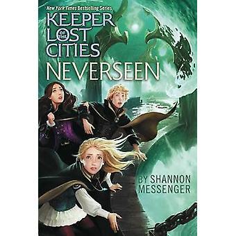 Neverseen by Shannon Messenger - 9781481432306 Book