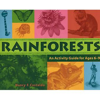 Rainforests - An Activity Guide for Ages 6-9 by Nancy F. Castaldo - 97