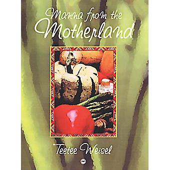 Manna from the Motherland (illustrated edition) by Teetee Weisel - 97