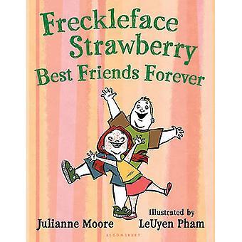 Freckleface Strawberry - Best Friends Forever by Julianne Moore - LeUy