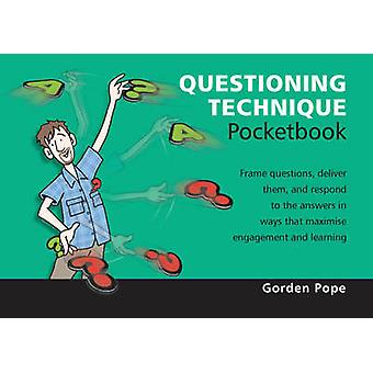 Questioning Technique Pocketbook by Gorden Pope - 9781906610500 Book